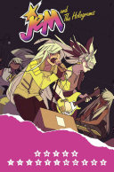 Jem And The Holograms, Vol. 4: Enter The Stingers : and the holograms regroup-desperate to...