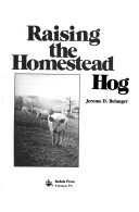 Raising the Homestead Hog