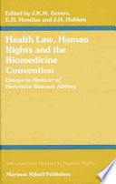 Health Law  Human Rights And the Biomedicine Convention