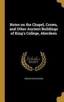 NOTES ON THE CHAPEL CROWN & OT