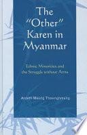 The  other  Karen in Myanmar