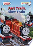 Fast Train  Slow Train  Thomas   Friends