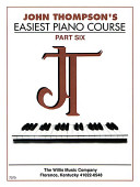 John Thompson s Easiest Piano Course