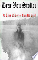 35 Tales Of Horror From The Vault