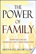 The Power of Family Tried Your Loved One Is