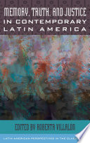 Book Memory  Truth  and Justice in Contemporary Latin America