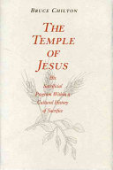 The Temple Of Jesus : then apply it to the sources of...
