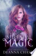 Influential Magic  Crescent City Fae  Book 1