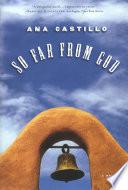 So Far from God  A Novel