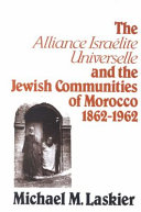 Book The Alliance Israelite Universelle and the Jewish Communities of Morocco, 1862-1962