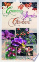 Growing Shrubs and Climbers