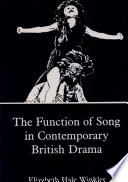 The Function of Song in Contemporary British Drama Song Must Be Perceived As A