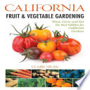 California Fruit   Vegetable Gardening
