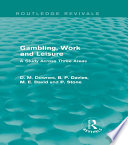 Gambling  Work and Leisure  Routledge Revivals