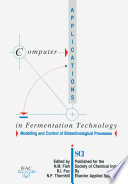 Computer Applications in Fermentation Technology  Modelling and Control of Biotechnological Processes
