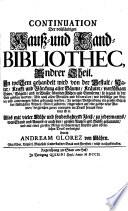 CONTINUATION Der vollständigen Hauß- und Land-BIBLIOTHEC.
