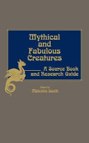 Mythical and Fabulous Creatures