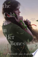 The Cold Is in Her Bones Book PDF