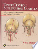 Upper Cervical Subluxation Complex