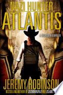 Nazi Hunter  Atlantis