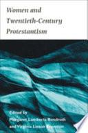 Women and Twentieth century Protestantism