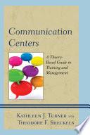 Communication Centers