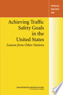 Achieving Traffic Safety Goals in the United States