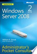 Windows Server 2008 Administrator s Pocket Consultant
