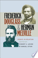 Ebook Frederick Douglass and Herman Melville Epub Robert S. Levine,Samuel Otter Apps Read Mobile