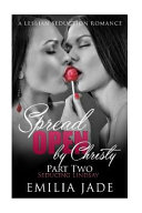 Spread Open by Christy Part Two