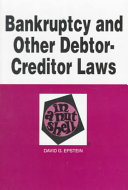 Bankruptcy and Other Debtor creditor Laws in a Nutshell