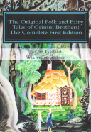 The Original Folk and Fairy Tales of Grimm Brothers