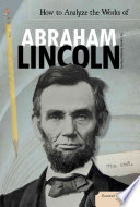 How to Analyze the Works of Abraham Lincoln