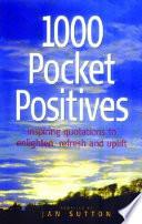 1000 Pocket Positives