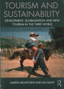 Tourism and sustainability : development, globalisaion and new tourism in the Third World