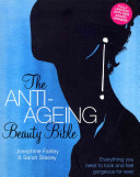 The Anti-Ageing Beauty Bible?