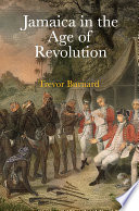 Book Jamaica in the Age of Revolution