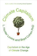 Climate Capitalism : you'd better understand this: the best route...