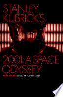 Stanley Kubrick s 2001  A Space Odyssey