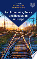 Rail Economics, Policy and Regulation in Europe