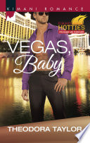 Vegas, Baby by Theodora Taylor
