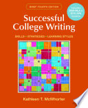 Successful College Writing Brief with 2009 MLA and 2010 APA Update