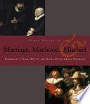 Manhood  Marriage  and Mischief