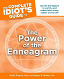 The Complete Idiot's Guide to the Power of the Enneagram Help People Understand Their Strengths And