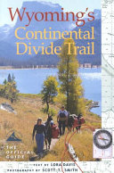 Wyoming's Continental Divide Trail Scenic Trail And Includes Information On