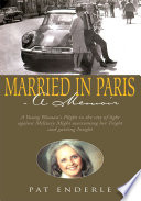 Married In Paris A Memoir