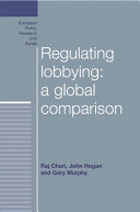 Regulating Lobbying  A Global Comparison