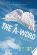 The A Word  A Sweet Dead Life Novel