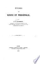 Études sur Ninive et Persépolis