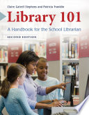 Library 101  A Handbook for the School Librarian  2nd Edition